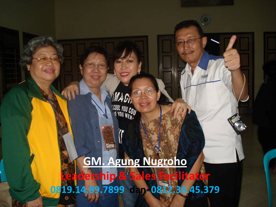 GM. Agung Nugroho Leadership & Sales Facilitator 0819. 14. 89