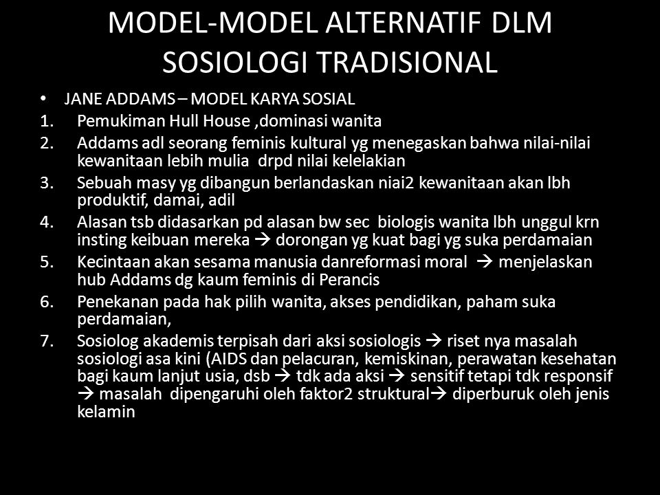 MODEL-MODEL ALTERNATIF DLM SOSIOLOGI TRADISIONAL