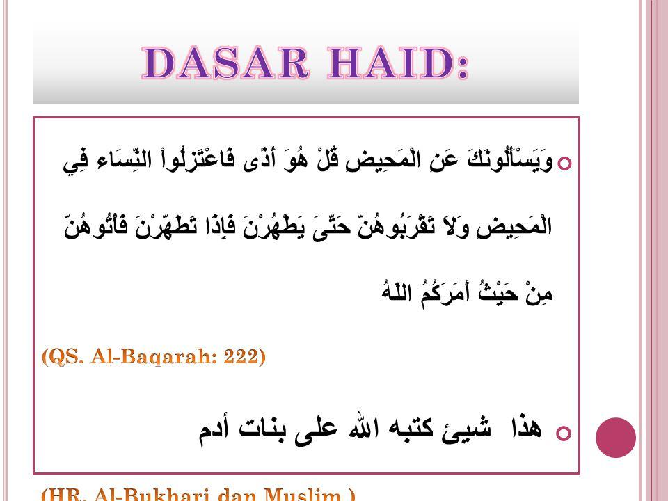 DASAR HAID: هذا شيئ كتبه الله على بنات أدم