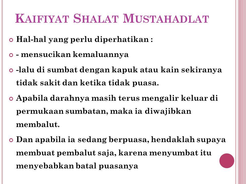 Kaifiyat Shalat Mustahadlat