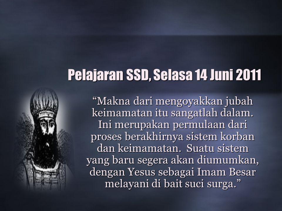 Pelajaran SSD, Selasa 14 Juni 2011