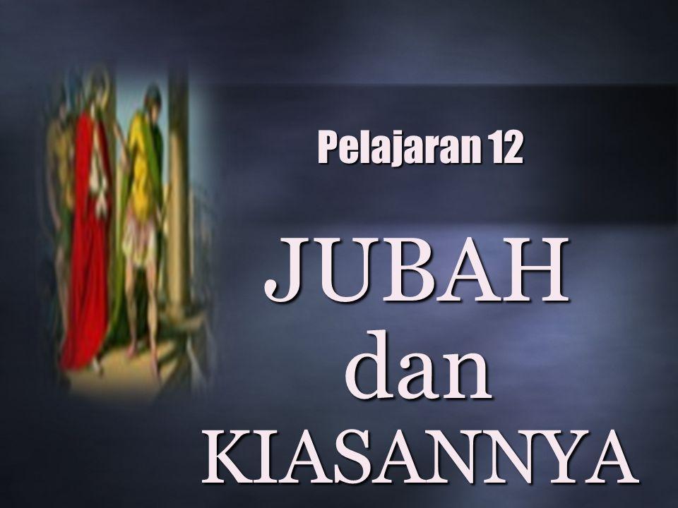 Pelajaran 12 JUBAH dan KIASANNYA