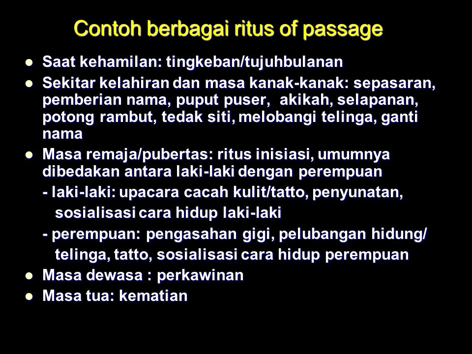 Contoh berbagai ritus of passage