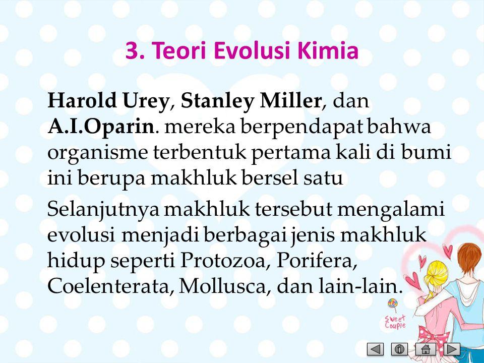 3. Teori Evolusi Kimia