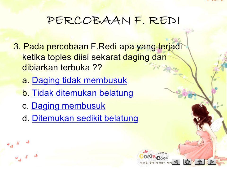 PERCOBAAN F. REDI