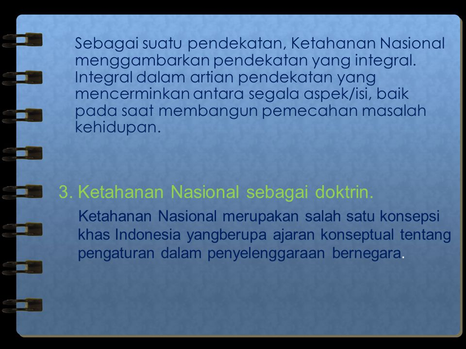 3. Ketahanan Nasional sebagai doktrin.