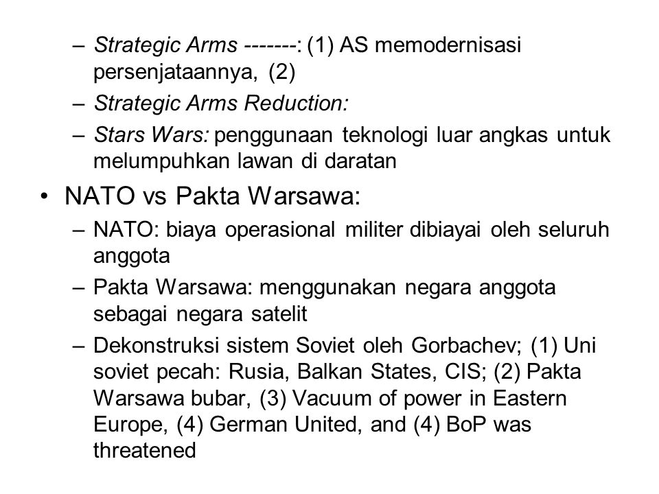 Strategic Arms -------: (1) AS memodernisasi persenjataannya, (2)