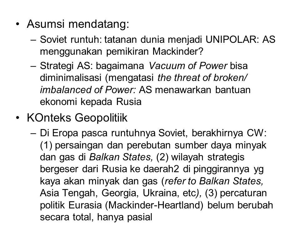 Asumsi mendatang: KOnteks Geopolitiik