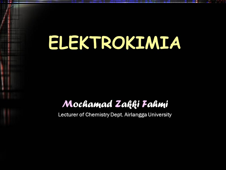 Mochamad Zakki Fahmi Lecturer of Chemistry Dept. Airlangga University