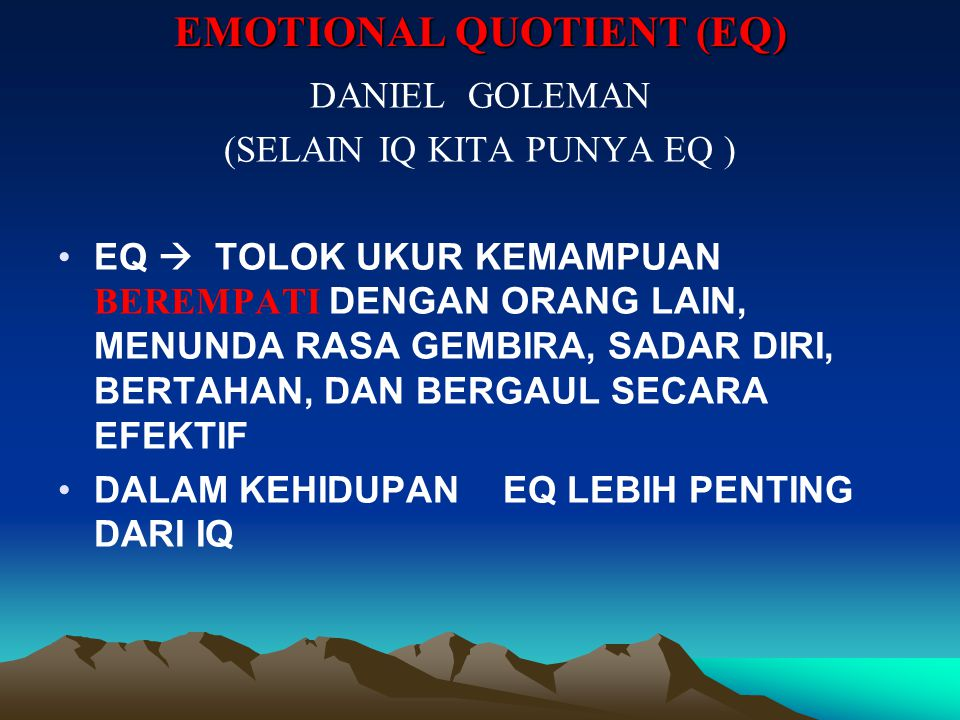 EMOTIONAL QUOTIENT (EQ)