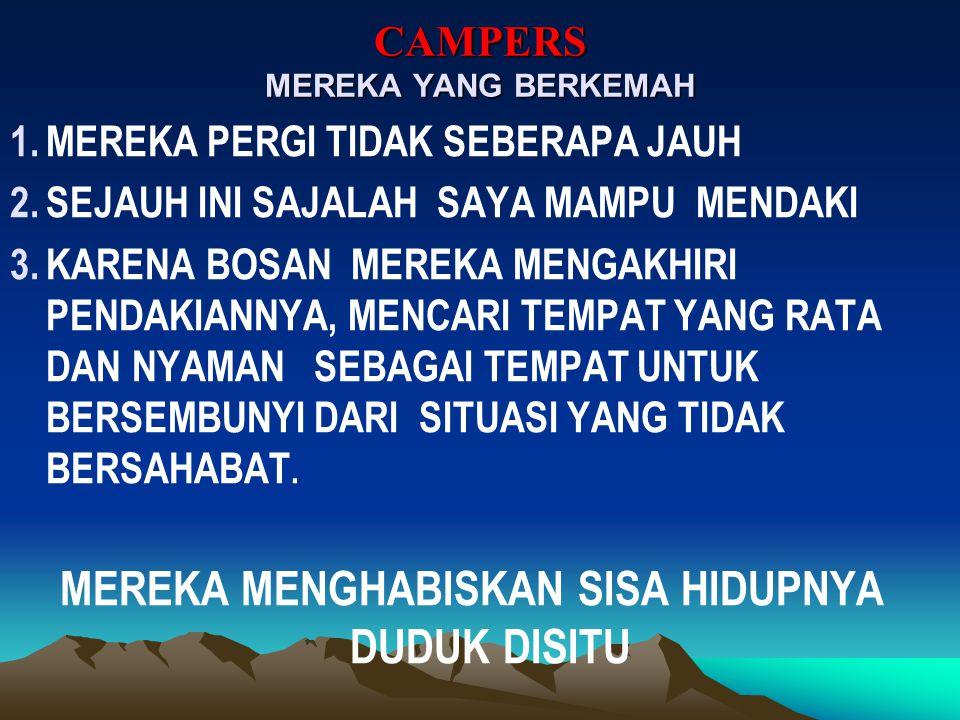 CAMPERS MEREKA YANG BERKEMAH