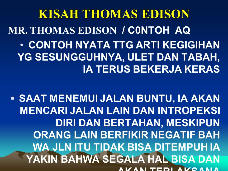 KISAH THOMAS EDISON MR. THOMAS EDISON / C0NTOH AQ