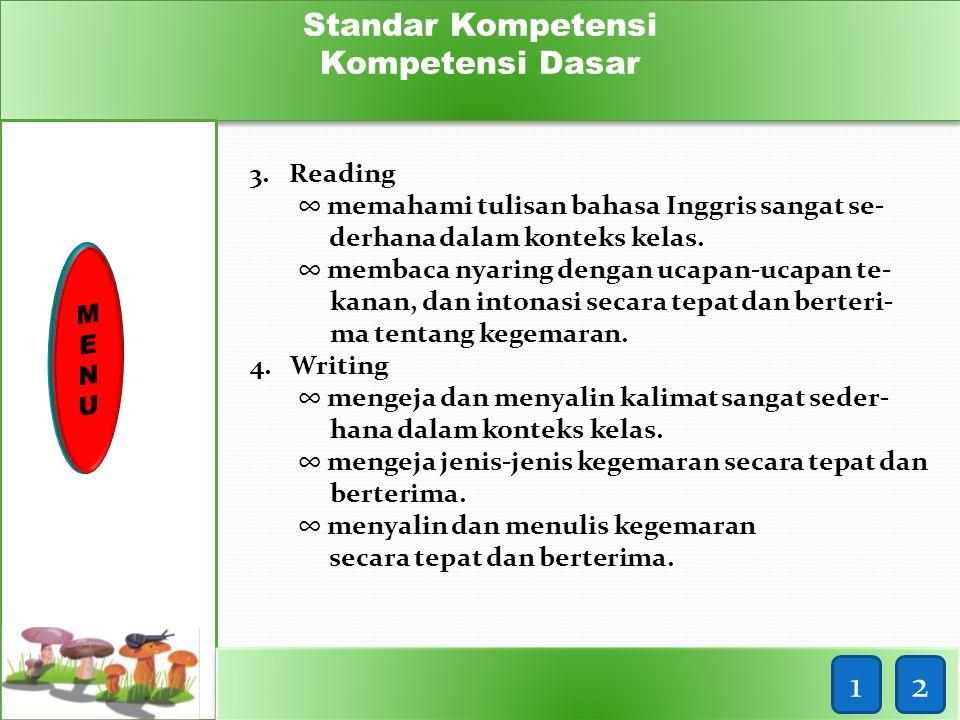 1 2 Standar Kompetensi Kompetensi Dasar 3. Reading
