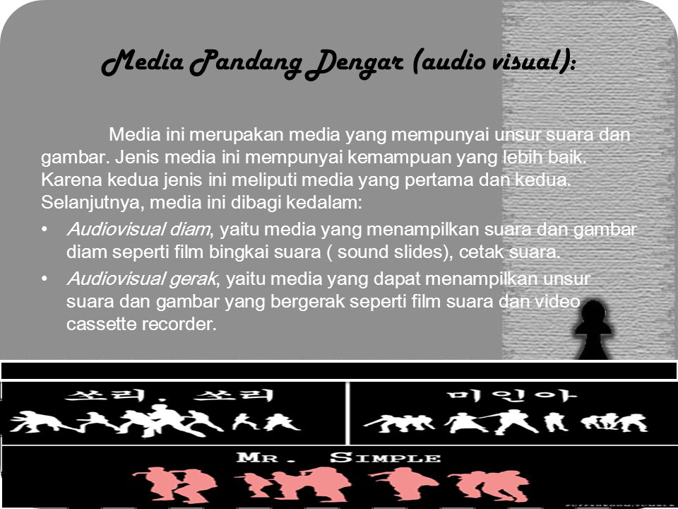 Media Pandang Dengar (audio visual):