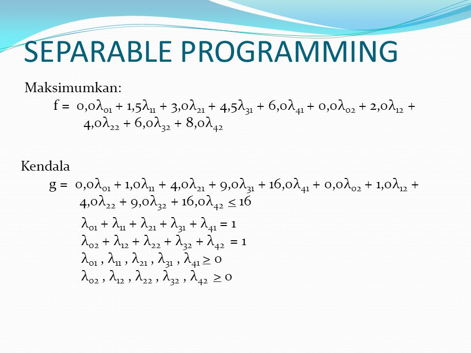 SEPARABLE PROGRAMMING