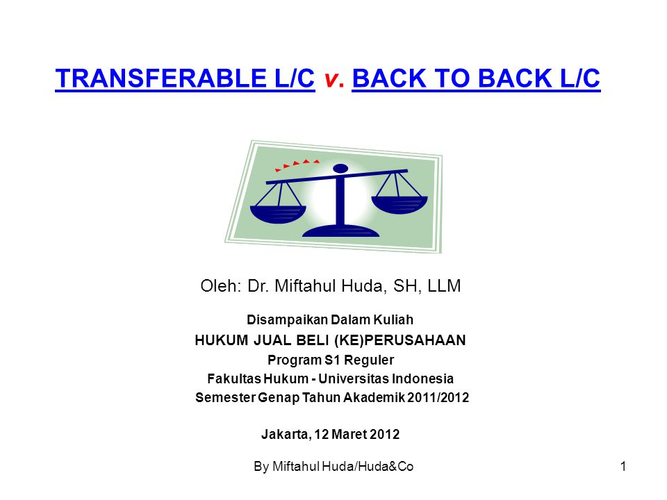 TRANSFERABLE L/C v. BACK TO BACK L/C