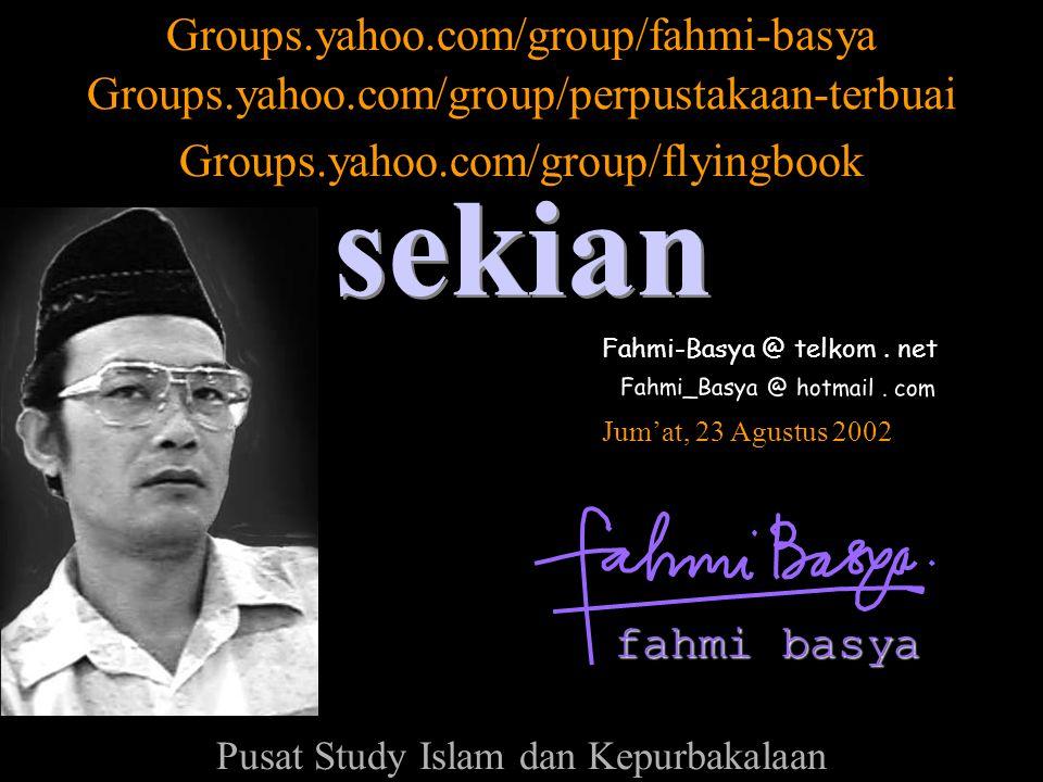sekian Groups.yahoo.com/group/fahmi-basya