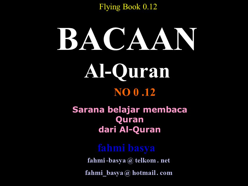 BACAAN Al-Quran NO 0 .12 fahmi basya Flying Book 0.12
