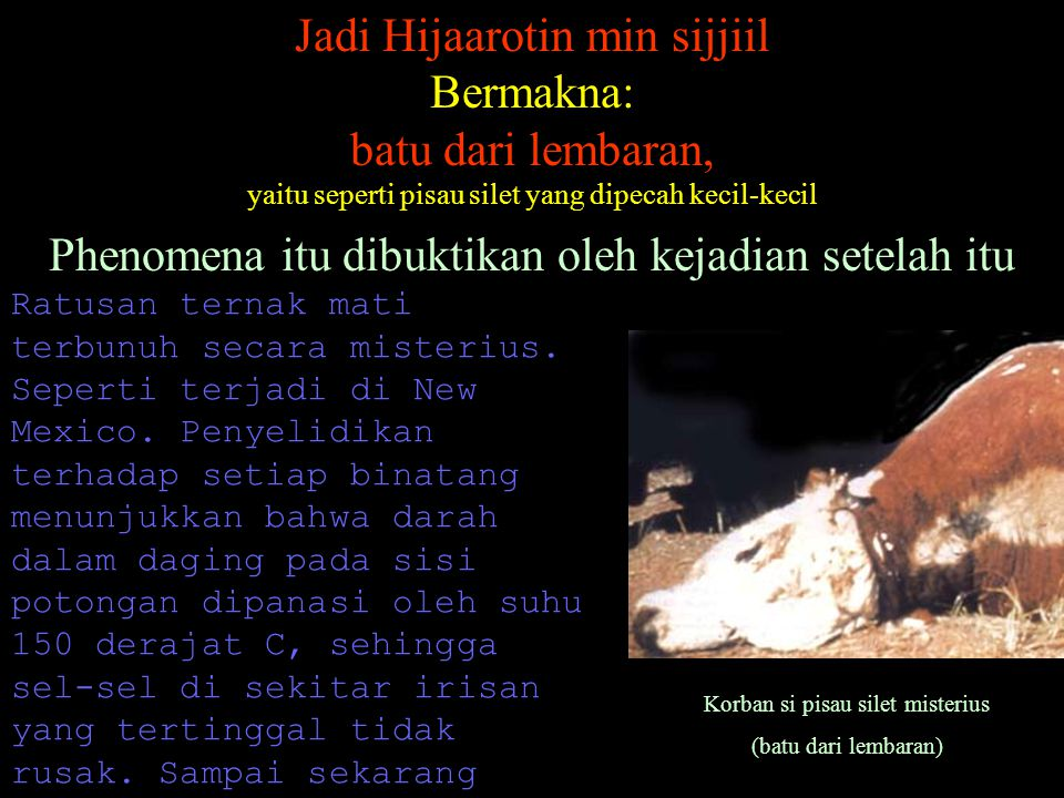 Jadi Hijaarotin min sijjiil Bermakna: batu dari lembaran,