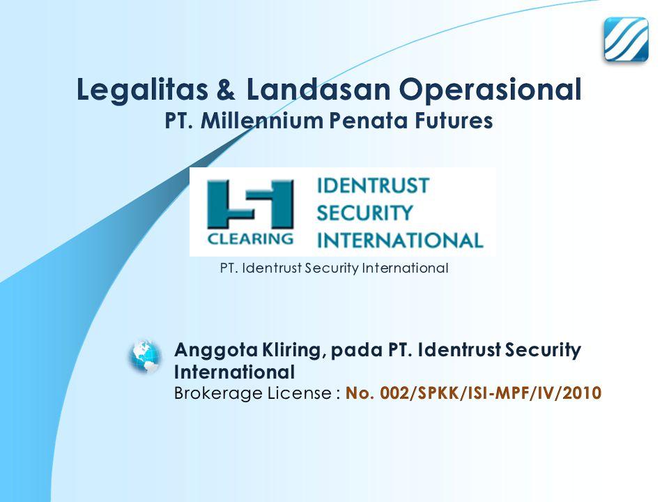 Legalitas & Landasan Operasional PT. Millennium Penata Futures