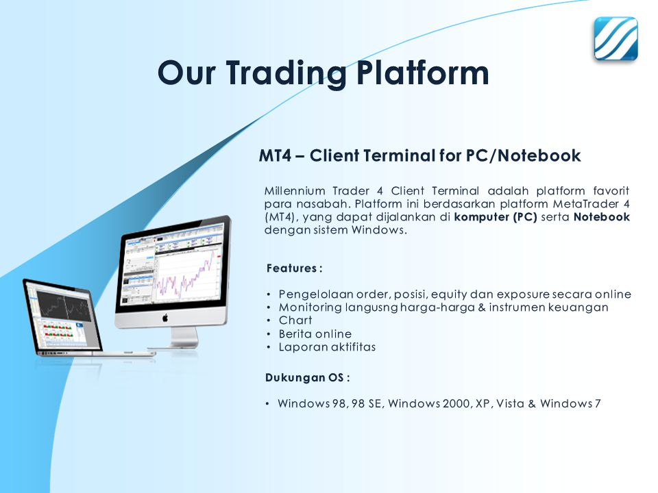 Our Trading Platform MT4 – Client Terminal for PC/Notebook