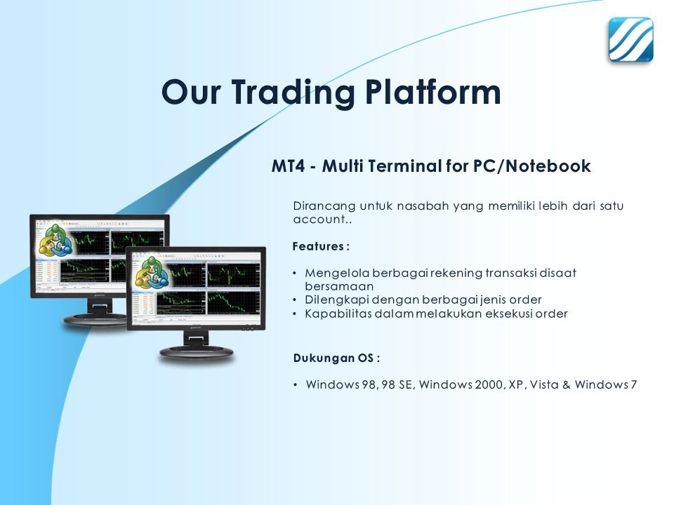 Our Trading Platform MT4 - Multi Terminal for PC/Notebook