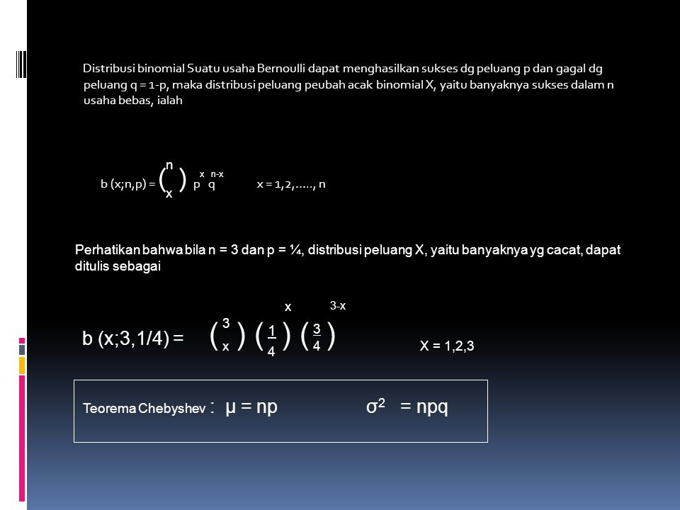 Teorema Chebyshev : μ = np σ2 = npq