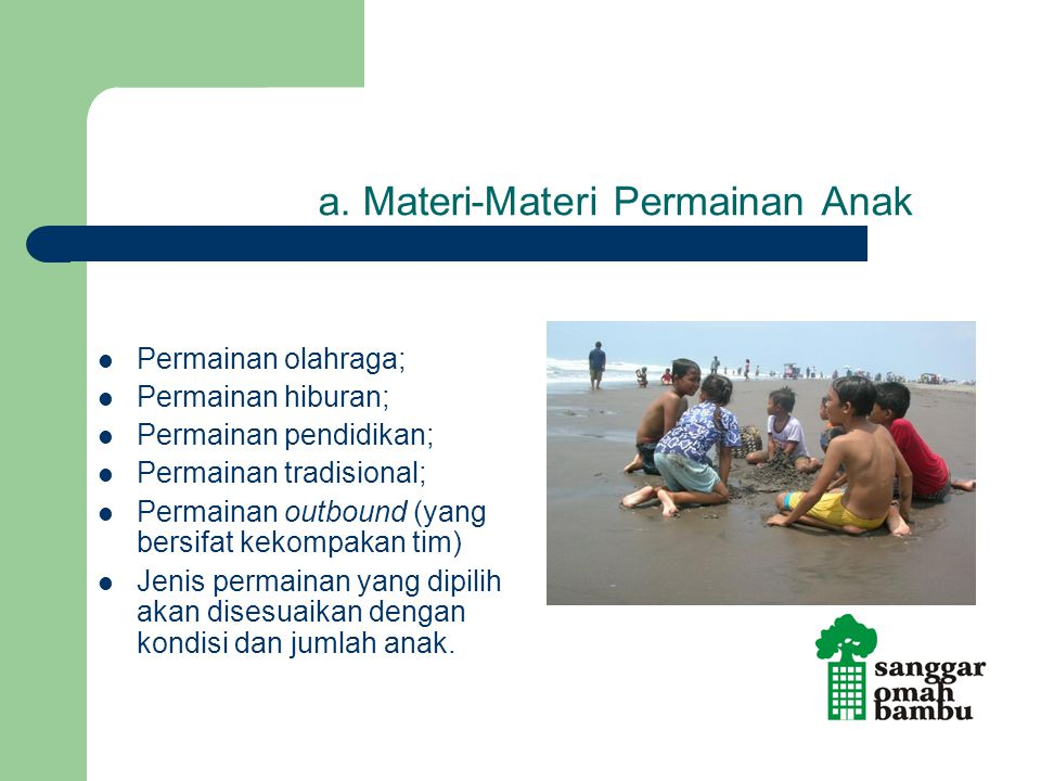 a. Materi-Materi Permainan Anak