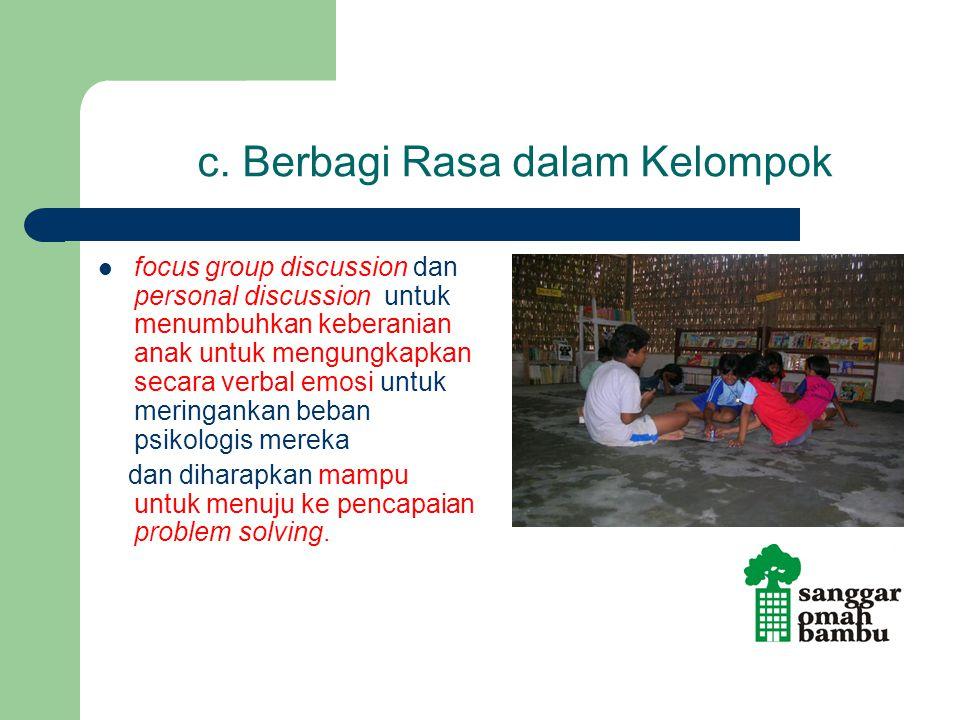 c. Berbagi Rasa dalam Kelompok