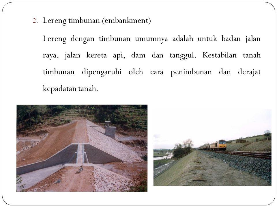 Lereng timbunan (embankment)