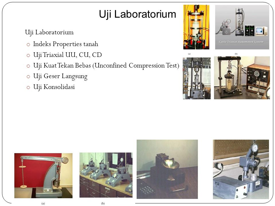 Uji Laboratorium Uji Laboratorium Indeks Properties tanah