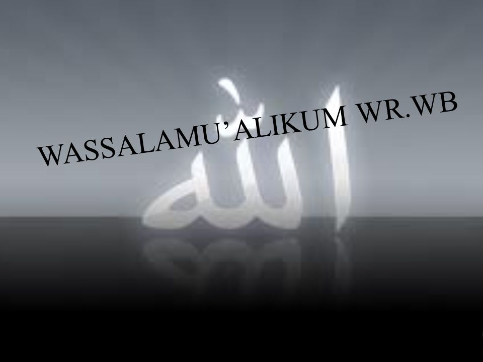 WASSALAMU'ALIKUM WR.WB