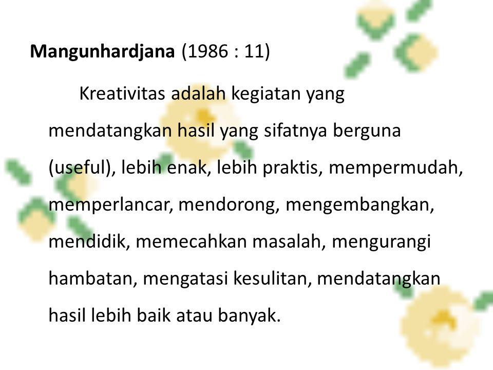 Mangunhardjana (1986 : 11)