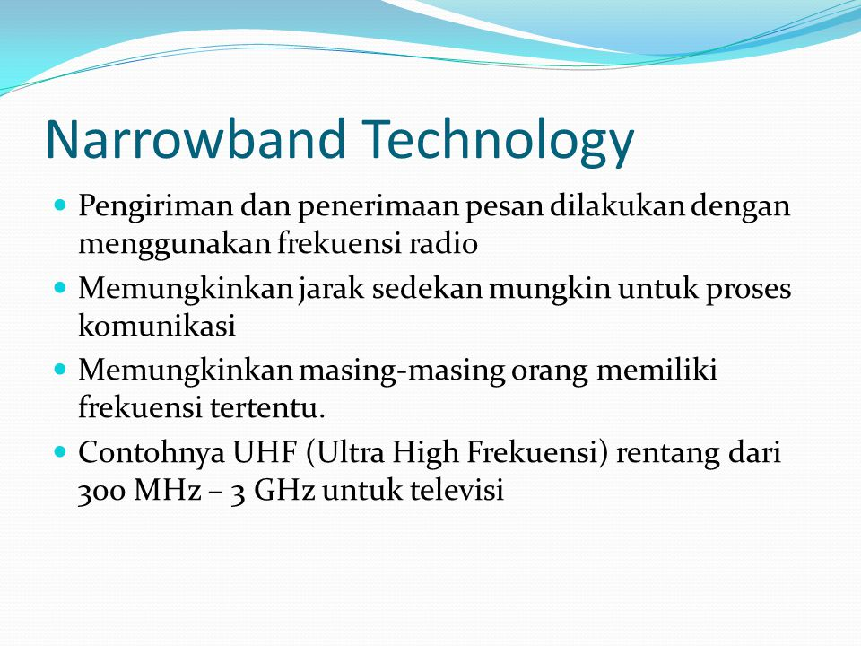 Narrowband Technology