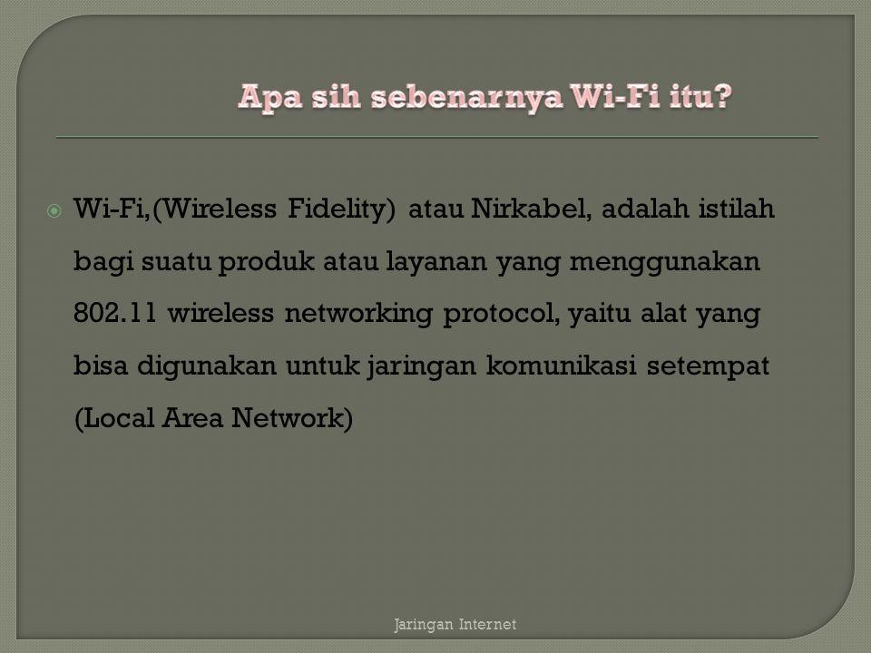 Apa sih sebenarnya Wi-Fi itu