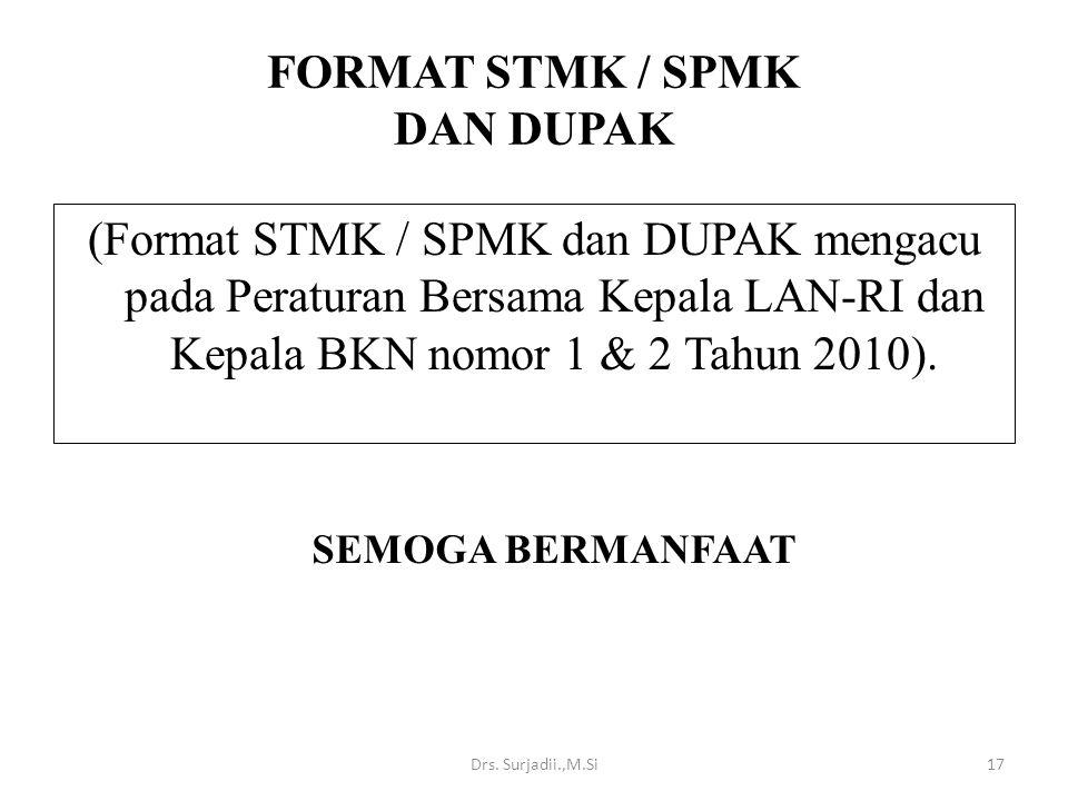 FORMAT STMK / SPMK DAN DUPAK