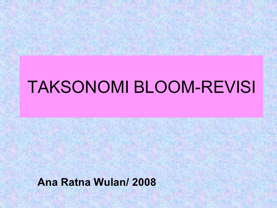 TAKSONOMI BLOOM-REVISI