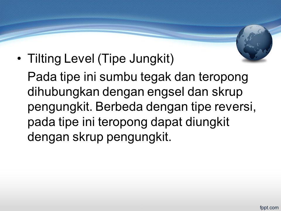 Tilting Level (Tipe Jungkit)