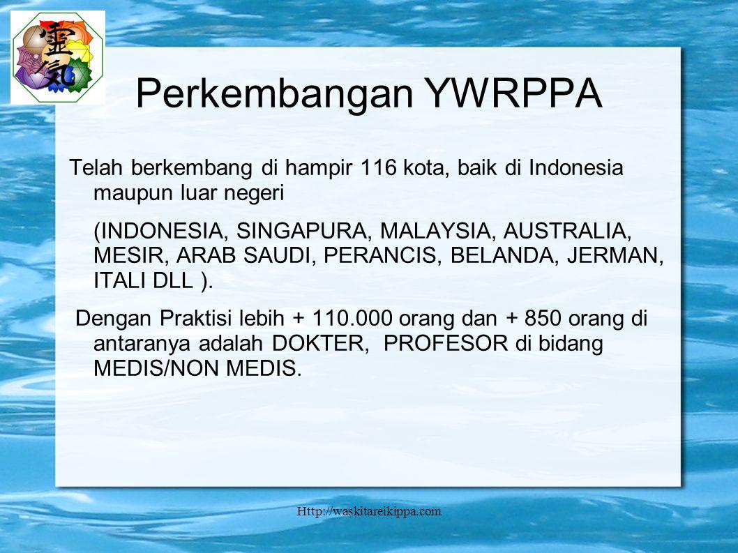 Perkembangan YWRPPA Telah berkembang di hampir 116 kota, baik di Indonesia maupun luar negeri.