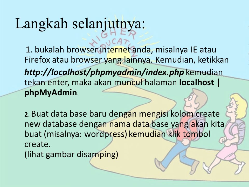 Langkah selanjutnya: 1. bukalah browser internet anda, misalnya IE atau Firefox atau browser yang lainnya. Kemudian, ketikkan.