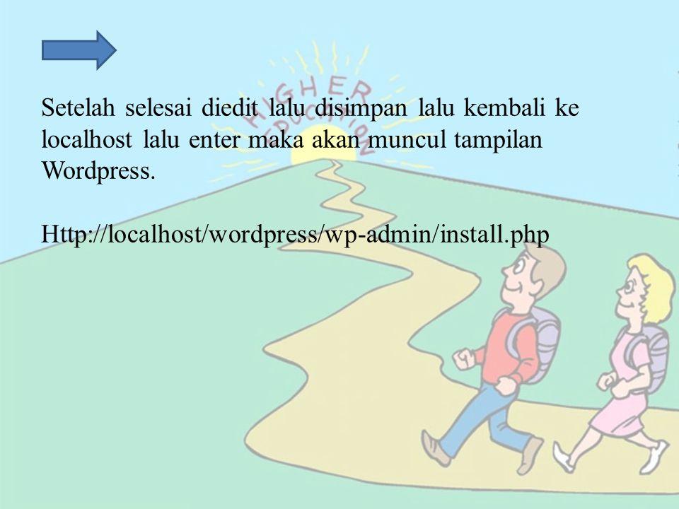 Setelah selesai diedit lalu disimpan lalu kembali ke localhost lalu enter maka akan muncul tampilan Wordpress.