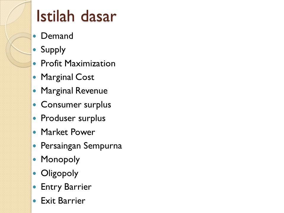 Istilah dasar Demand Supply Profit Maximization Marginal Cost