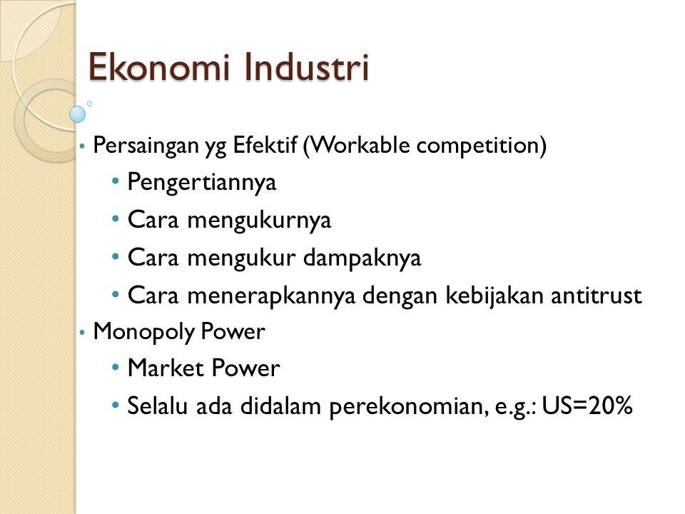 Ekonomi Industri Pengertiannya Cara mengukurnya