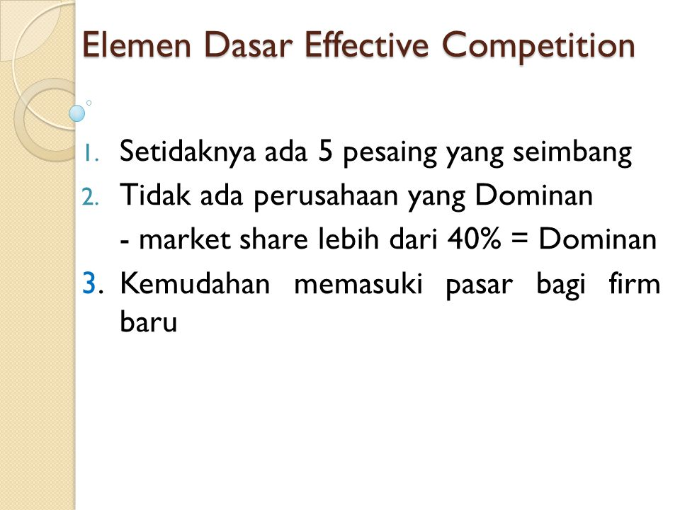 Elemen Dasar Effective Competition