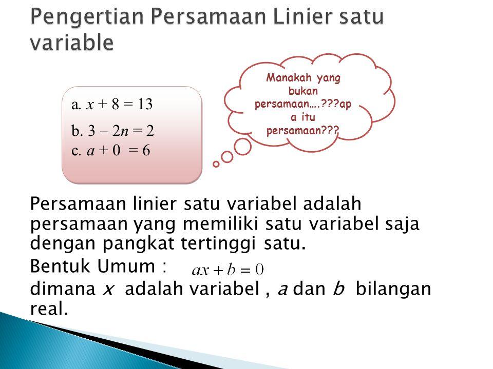 Pengertian Persamaan Linier satu variable