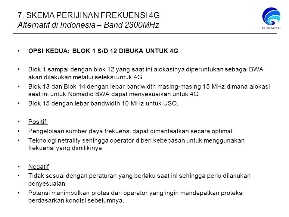 7. SKEMA PERIJINAN FREKUENSI 4G Alternatif di Indonesia – Band 2300MHz