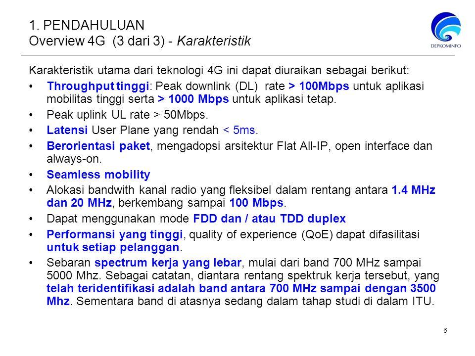 1. PENDAHULUAN Overview 4G (3 dari 3) - Karakteristik