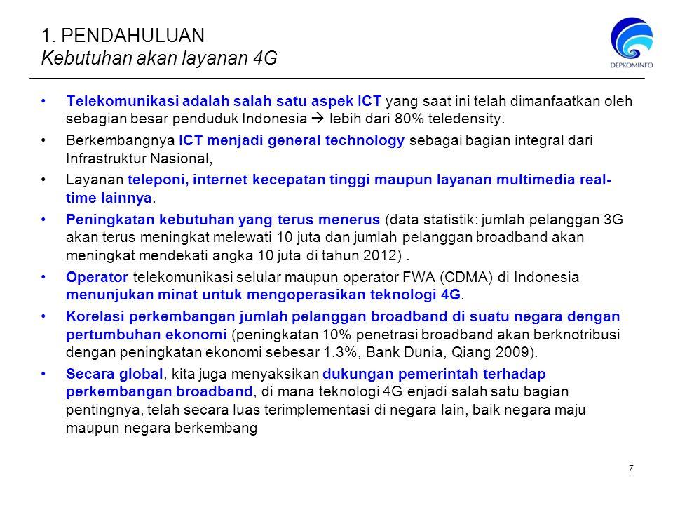 1. PENDAHULUAN Kebutuhan akan layanan 4G