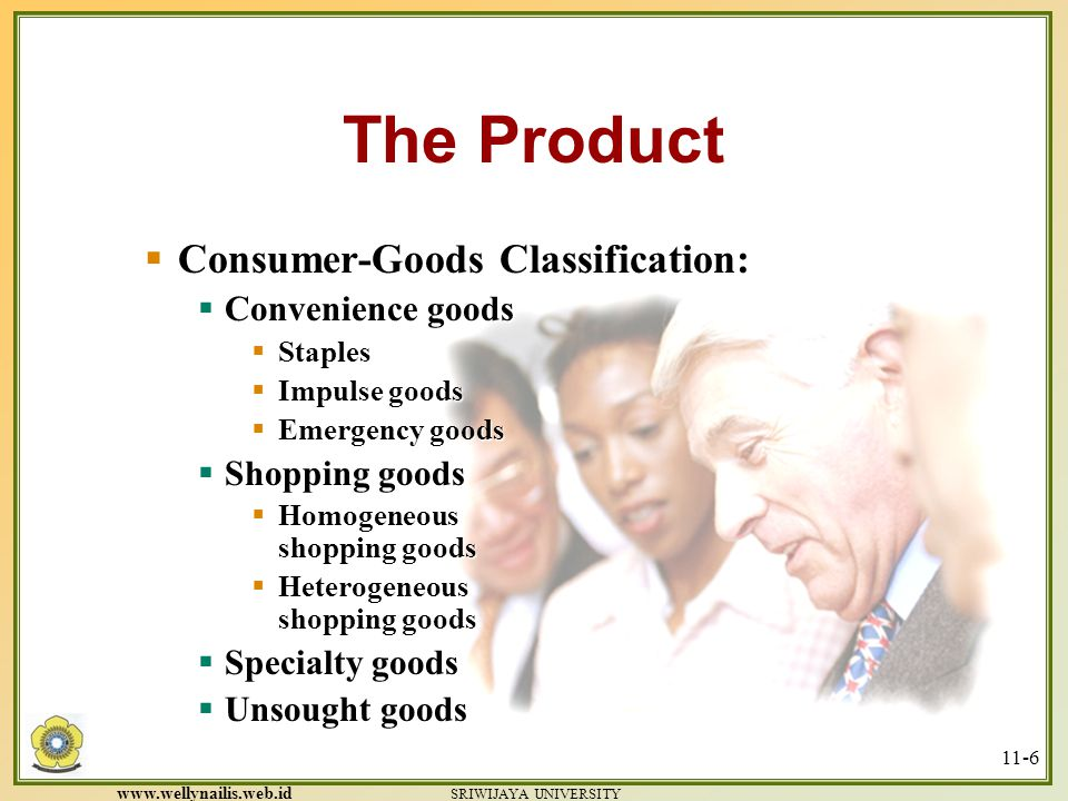 The Product Consumer-Goods Classification: Convenience goods