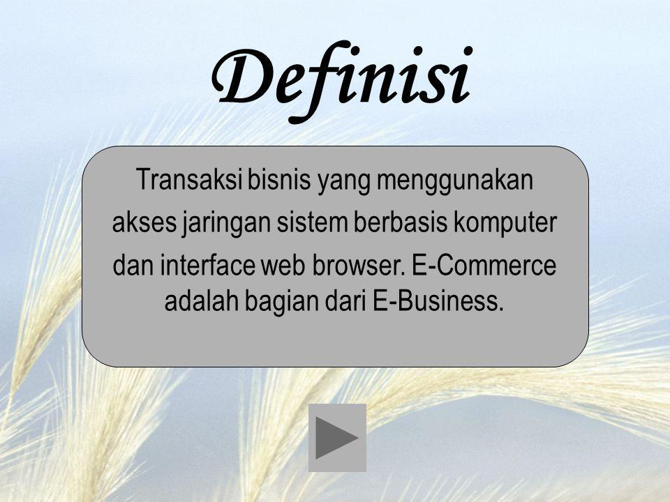 Definisi Transaksi bisnis yang menggunakan